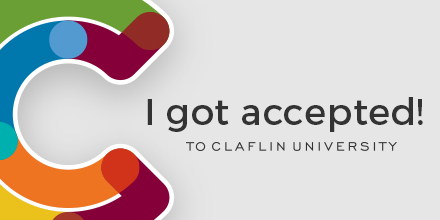 I've been accepted to Claflin University